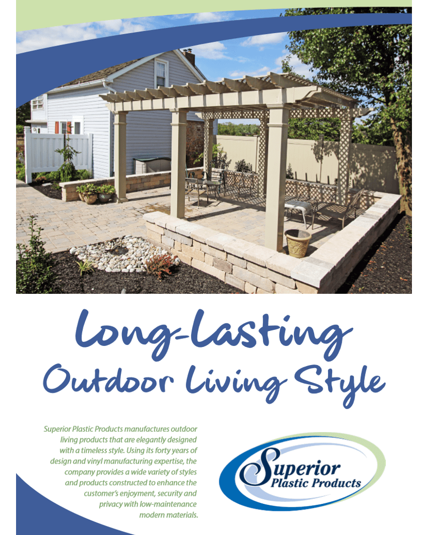 Outdoor Living Products : Superior Plastic Products Downloadable Resources